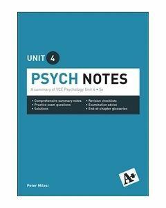 A+ Psychology Notes VCE Unit 4