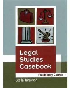 Legal Studies Casebook Preliminary