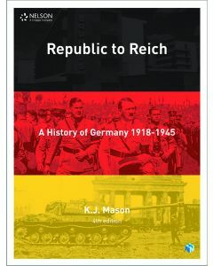 Republic to Reich: A History of Germany Student Book with 4 Access Codes (4ed)