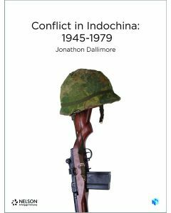 Nelson Modern History: Conflict in Indochina: 1945-1975 Student Book with 4 Access Codes