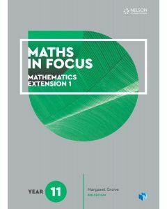 Maths in Focus Mathematics Extension 1 Year 11 Student Book with 1 Access Code