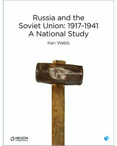 Nelson Modern History: Russia and the Soviet Union: 1917-1941 A National Study Student Book with 4 Access Codes
