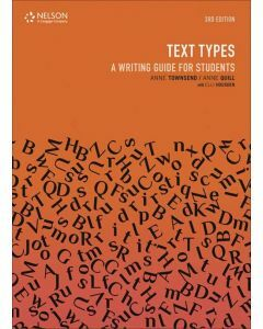 Text Types: A Writing Guide for Students 3ed (Suitable for years 7 to 10)