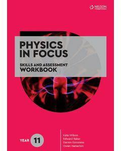 Physics in Focus Year 11 Skills & Assessment Workbook