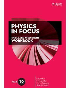 Physics in Focus Year 12 Skills & Assessment Workbook