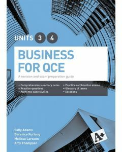A+ Business for QCE Units 3 & 4 Student Book