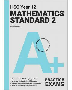 [Pre-order] A+ HSC Year 12 Mathematics Standard 2 Practice Exams [Due Jul 2021]