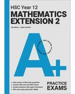 A+ HSC Year 12 Mathematics Extension 2 Practice Exams