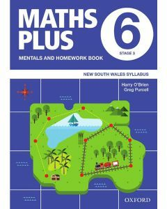 Maths Plus NSW Mentals and Homework Book 6, 2020