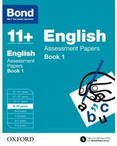 Bond 11+: English Assessment Papers for 9 to 10 years Book 1