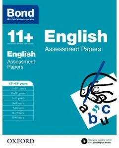 Bond 11+: English Assessment Papers for 12 to 13+ years
