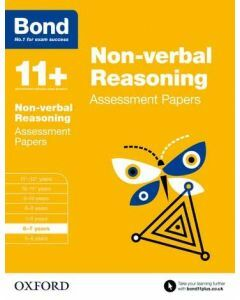 Bond 11+: Non-verbal Reasoning Assessment Papers for 6 to 7 years