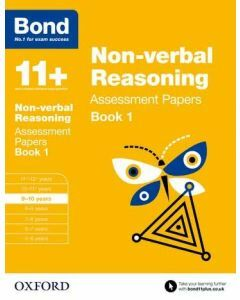 Bond 11+: Non-verbal Reasoning Assessment Papers for 9 to 10 years Book 1