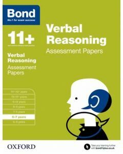 Bond 11+: Verbal Reasoning Assessment Papers for 6 to 7 years [Out of stock til Dec 2020]
