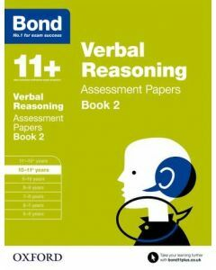 Bond 11+: Verbal Reasoning Assessment Papers for 10 to 11+ years Book 2