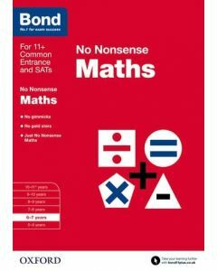 Bond: Maths: No Nonsense for 6 to 7 years