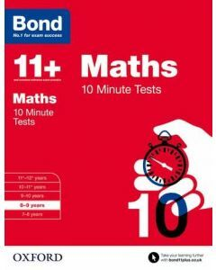 Bond 11+: Maths: 10 Minute Tests for 8 to 9 years