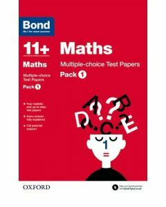 Bond 11+: Maths: Multiple-choice Test Papers Pack 1