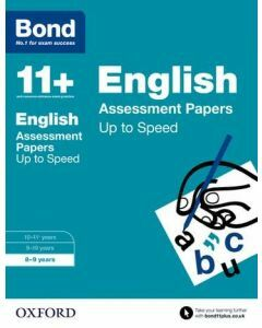 Bond 11+: English: Up to Speed Practice for 8 to 9 years