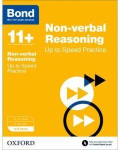 Bond 11+: Non-verbal Reasoning: Up to Speed Practice for 8 to 9 years