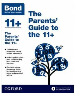 Bond 11+: The Parents Guide to the 11+