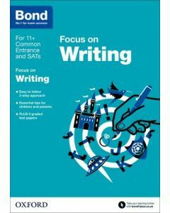Bond 11+: English: Focus on Writing for 9 to 11 years
