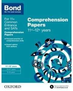 Bond 11+: English: Comprehension Papers for 11 to 12+ years [Out of stock til Dec 2020]