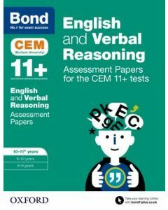 Bond 11+: English and Verbal Reasoning: Assessment Papers for CEM for 10 to 11+ years