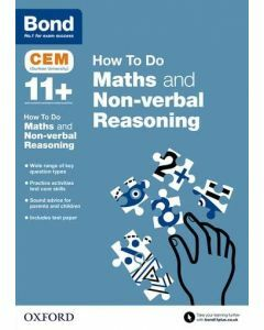 Bond 11+: CEM How to Do Maths and Non-verbal Reasoning