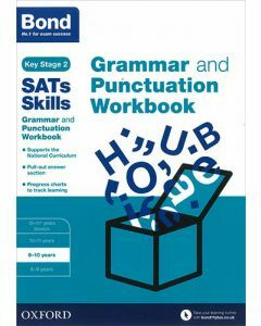 Bond SATs Skills: Grammar and Punctuation Workbook for 9 to 10 years