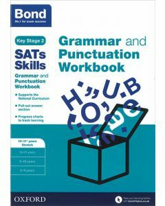 Bond SATs Skills: Grammar and Punctuation Workbook for 10 to 11+ years stretch