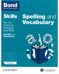 Bond Skills: English: Spelling & Vocabulary for 8 to 9 years