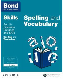 Bond Skills: English: Spelling & Vocabulary for 9 to 10 years
