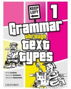 Grammar Through Text Types 1