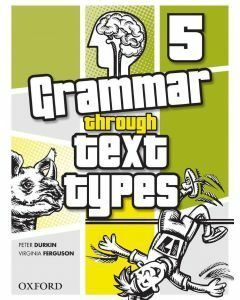 Grammar Through Text Types 5
