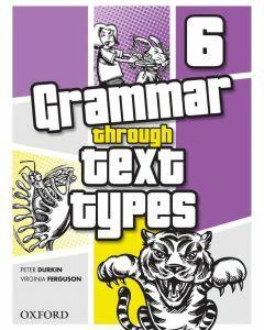 Grammar Through Text Types 6