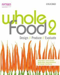 Whole Food Book 2: Design, Produce, Evaluate