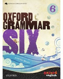 Oxford Grammar 6 Australian Curriculum Edition