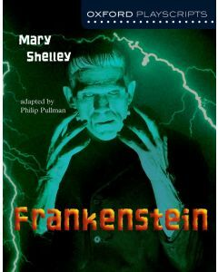 Frankenstein: Oxford Playscript