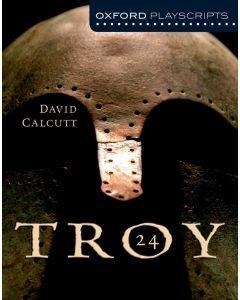 Troy 24: Oxford Playscript