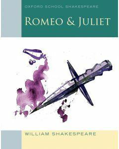 Romeo & Juliet (Oxford School Shakespeare)