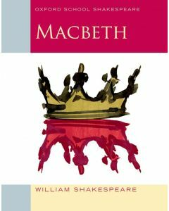 Macbeth Oxford School Shakespeare