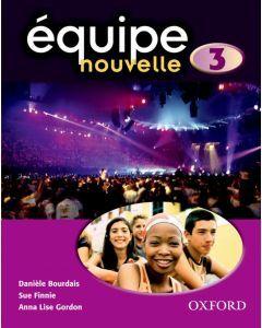 Equipe Nouvelle 3 Student Book 3e