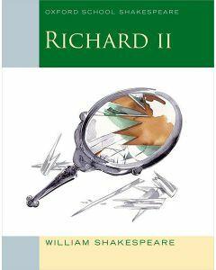 Richard II (Oxford School Shakespeare)