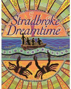 Stradbroke Dreamtime: Deluxe Edition