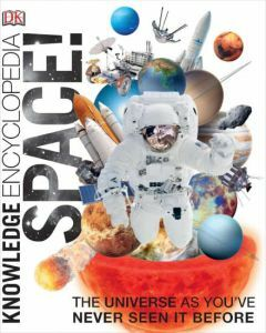 Knowledge Encyclopedia: Space! (Ages 9+)
