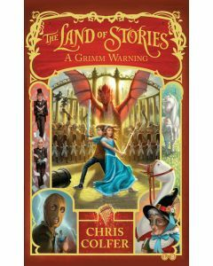 The Land of Stories #3: A Grimm Warning