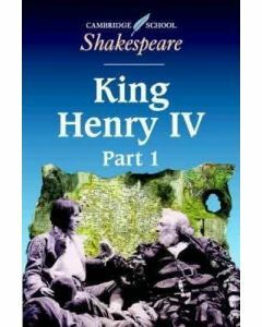 King Henry IV, Part 1 Cambridge School Shakespeare
