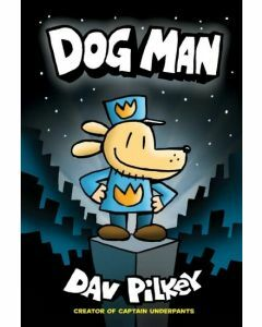 Dog Man: #1 Dog Man
