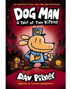 Dog Man: #3 A Tale of Two Kitties